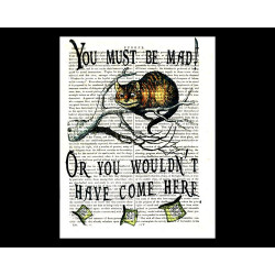 You Must Be Mad by Cheshire Cat