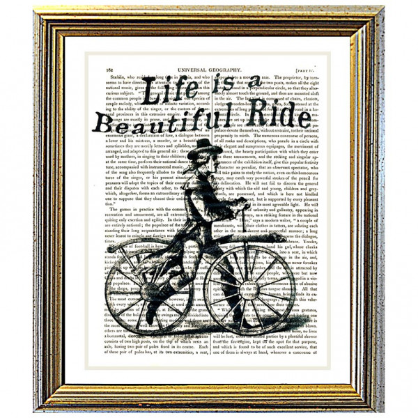 Art on antique book page. Life is a Beautiful Ride