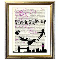 Peter Pan. Never Grow Up